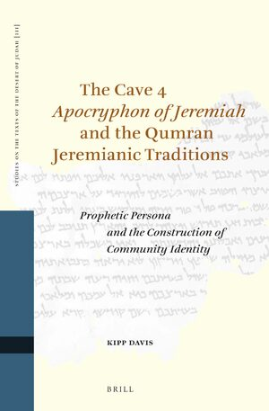Cover The Cave 4 <i>Apocryphon of Jeremiah</i> and the Qumran Jeremianic Traditions