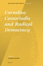 Cover Cornelius Castoriadis and Radical Democracy