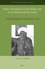 Cover Islam, Colonialism and the Modern Age in the Netherlands East Indies