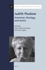 Judith Plaskow: Feminism, Theology, and Justice