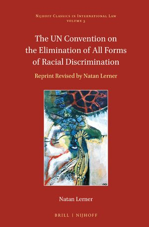 Cover The UN Convention on the Elimination of All Forms of Racial Discrimination
