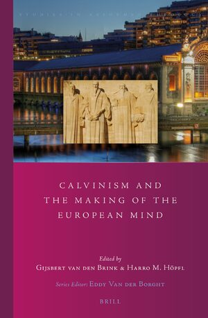 Cover Calvinism and the Making of the European Mind