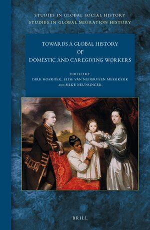 Cover Towards a Global History of Domestic and Caregiving Workers