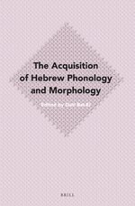 Cover The Acquisition of Hebrew Phonology and Morphology