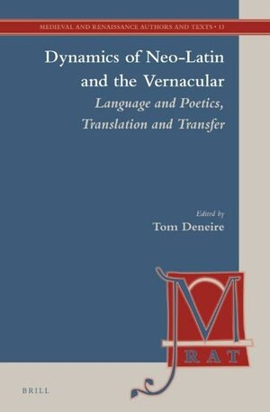 Dynamics of Neo-Latin and the Vernacular