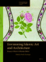 Envisioning Islamic Art & Architecture