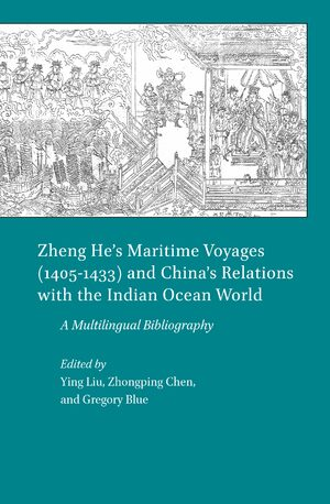 Cover Zheng He's Maritime Voyages (1405-1433) and China's Relations with the Indian Ocean World