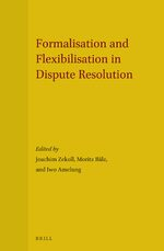 Formalisation and Flexibilisation in Dispute Resolution