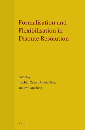 Cover Formalisation and Flexibilisation in Dispute Resolution