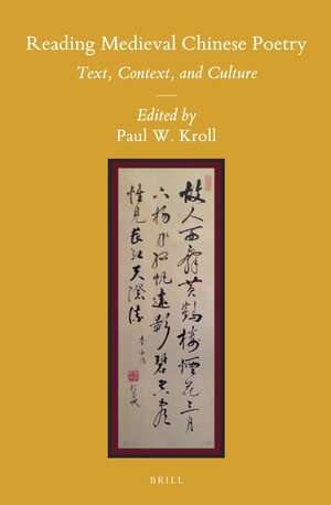 Cover Reading Medieval Chinese Poetry