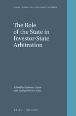 Cover The Role of the State in Investor-State Arbitration