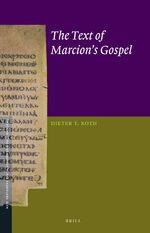 The Text of Marcion's Gospel