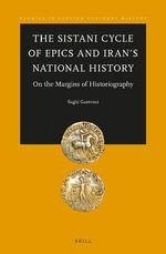 The Sistāni Cycle of Epic and Iran's National History