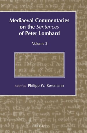 Cover Mediaeval Commentaries on the <i>Sentences</i> of Peter Lombard
