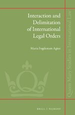 Interaction and Delimitation of International Legal Orders