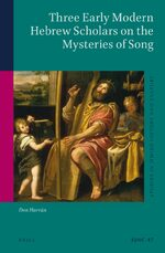 Three Early Modern Hebrew Scholars on the Mysteries of Song
