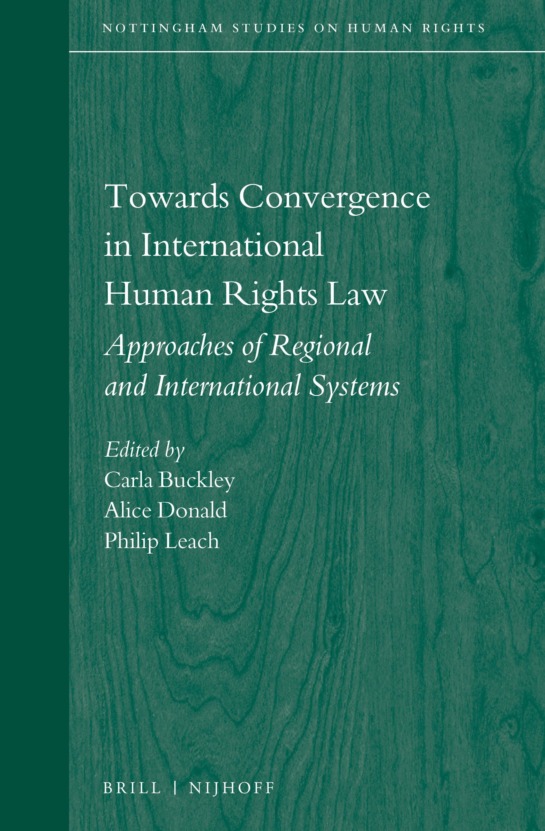 Towards Convergence in International Human Rights Law – Approaches ...