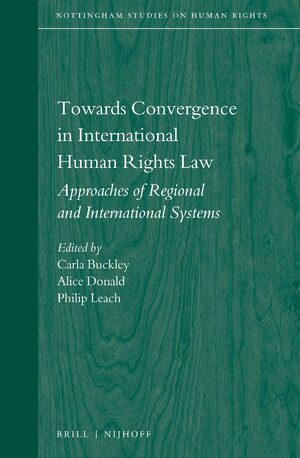 Cover Towards Convergence in International Human Rights Law