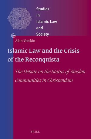 Cover Islamic Law and the Crisis of the Reconquista