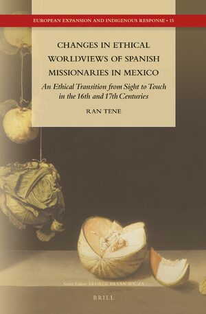 Cover Changes in Ethical Worldviews of Spanish Missionaries in Mexico
