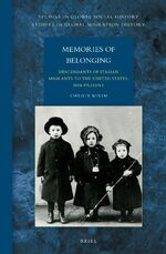 Memories of Belonging: Descendants of Italian Migrants to the United States, 1884-Present