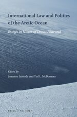 International Law and Politics of the Arctic Ocean