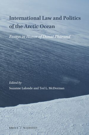 Cover International Law and Politics of the Arctic Ocean