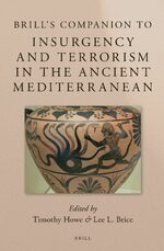 Cover Brill's Companion to Insurgency and Terrorism in the Ancient Mediterranean