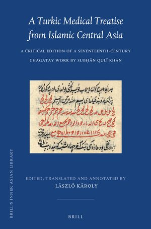Cover A Turkic Medical Treatise from Islamic Central Asia