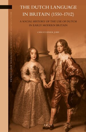 Cover The Dutch Language in Britain (1550-1702)