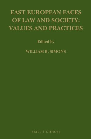 Cover East European Faces of Law and Society: Values and Practices