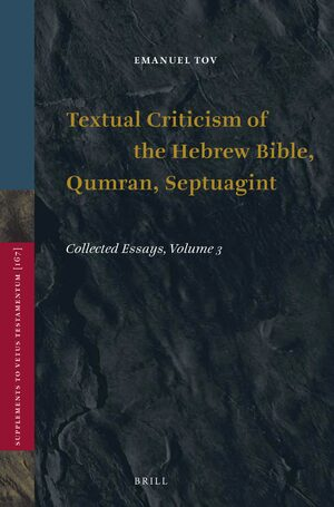 Cover Textual Criticism of the Hebrew Bible, Qumran, Septuagint