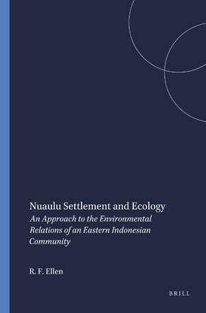 Cover Nuaulu Settlement and Ecology