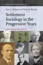 Cover Settlement Sociology in the Progressive Years