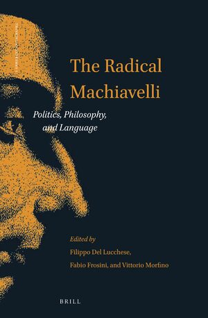Cover The Radical Machiavelli