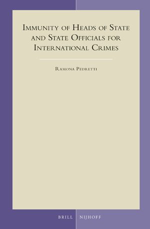 Immunity of Heads of State and State Officials for International Crimes