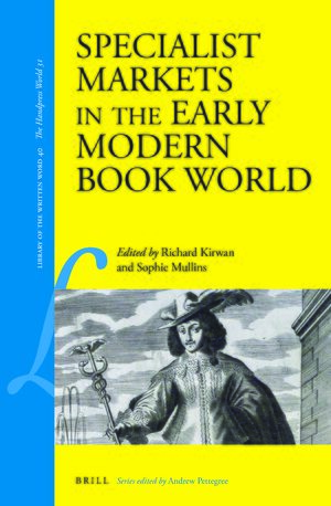 Cover Specialist Markets in the Early Modern Book World