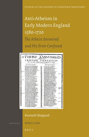 Cover Anti-Atheism in Early Modern England 1580-1720