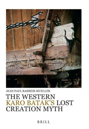 Cover The Western Karo Batak's Lost Creation Myth