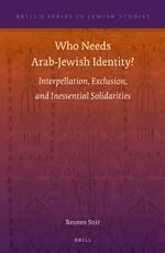 Cover Who Needs Arab-Jewish Identity?