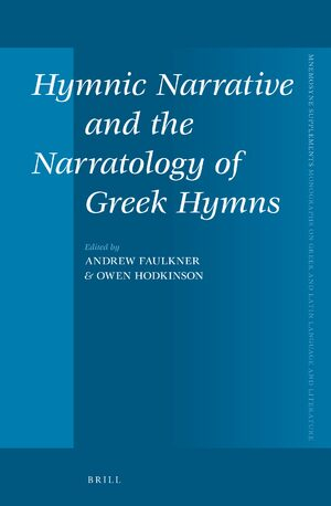 Cover Hymnic Narrative and the Narratology of Greek Hymns