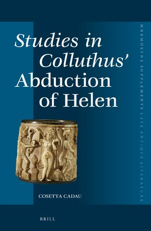 Cover Studies in Colluthus' <i>Abduction of Helen</i>