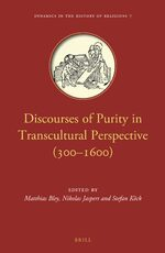 Cover Discourses of Purity in Transcultural Perspective (300–1600).