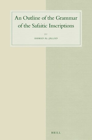 Cover An Outline of the Grammar of the Safaitic Inscriptions