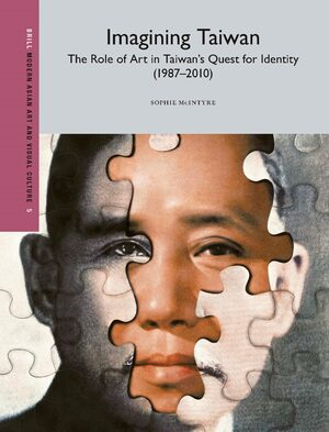 Cover Imagining Taiwan: The Role of Art in Taiwan's Quest for Identity