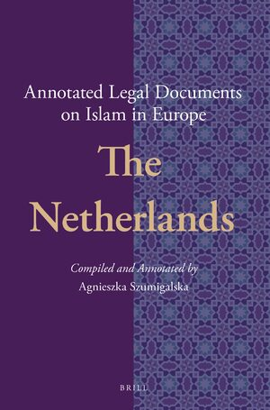 Cover Annotated Legal Documents on Islam in Europe: the Netherlands