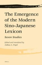 The Emergence of the Modern Sino-Japanese Lexicon