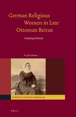 Cover German Religious Women in Late Ottoman Beirut