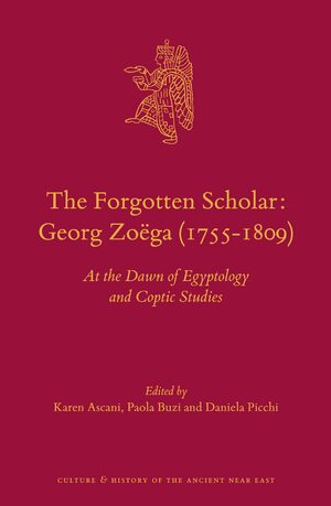 Cover The Forgotten Scholar: Georg Zoëga (1755-1809)
