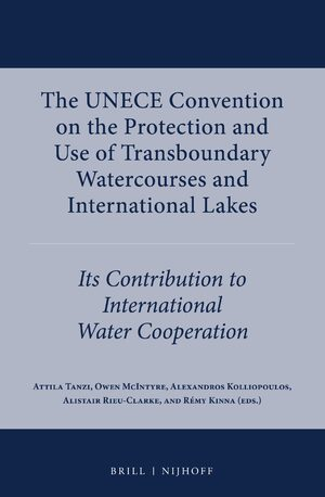 Cover The UNECE Convention on the Protection and Use of Transboundary Watercourses and International Lakes